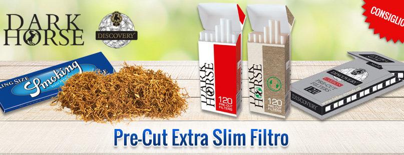 Pre-Cut Extra Slim Filtro