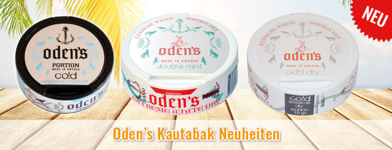 Oden's Kautabak Neuheiten