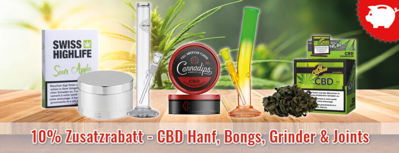 10% Zusatzrabatt - CBD Hanf, Bongs, Grinder & Joints