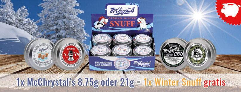 1x McChrystal's 8.75g oder 21g = 1x Winter Snuff gratis