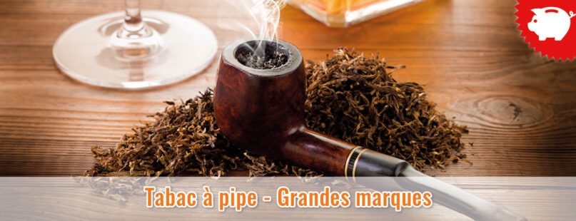 Tabac à pipe - Grandes marques