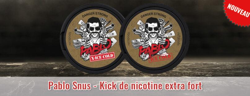 Pablo Snus - Kick de nicotine extra fort